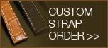 Custom Strap Order